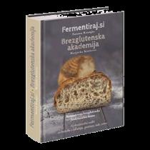 Knjiga Fermentiraj.si in brezglutenska akademija